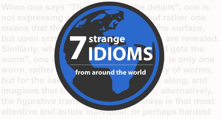 Strange idioms